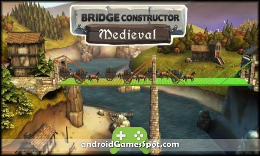 Bridge Constructor Medieval free android games apk download