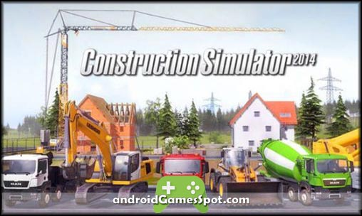 CONSTRUCTION SIMULATOR 2014 APK Free Download [Full Version]