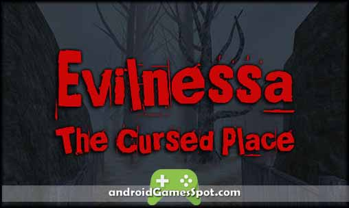 Evilnessa The Cursed Place v1.0 APK [Full Version] Download